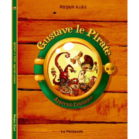 Gustave le pirate - Apprenti cuisinier