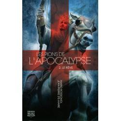 Les pions de l'apocalypse - tome 2 - Le rêve