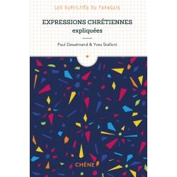 Les subtilités du français - Expressions chrétiennes expliquées