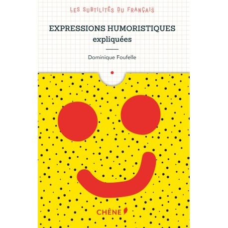 Les subtilités du français - Expressions humoristiques expliquées