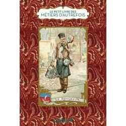 Le petit livre des métiers d'autrefois