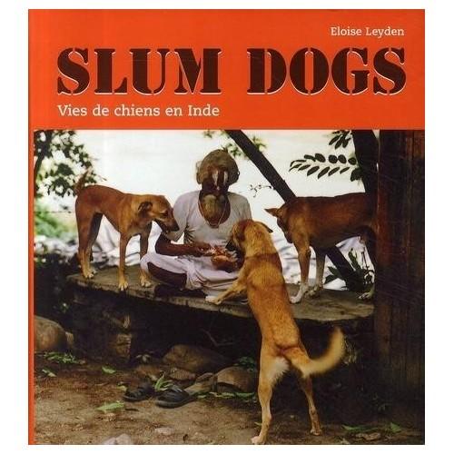 Slum dogs - Vies de chiens en Inde