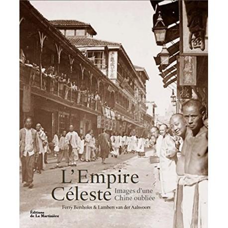 L'Empire Céleste - Images d'une Chine oubliée