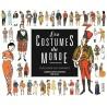 Les costumes du monde expliqués aux enfants