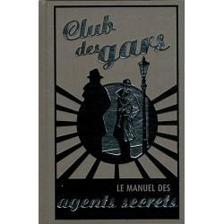 Club des gars - Le manuel des agents secrets