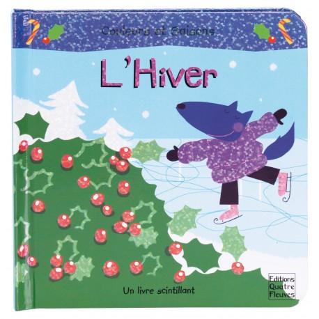 Couleurs et saisons - L'hiver - Un livre scintillant