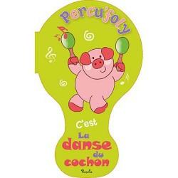 Percu'foly - C'est la danse du cochon