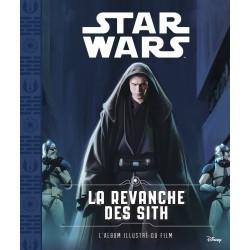 Star Wars - Episode III - La Revanche des Sith - L'album illustré du film