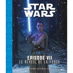 Star Wars - Episode VII - Le réveil de la force - L'album illustré du film