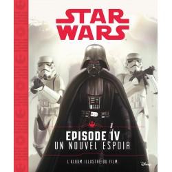Star Wars - Episode IV - Un nouvel espoir - L'album illustré du film