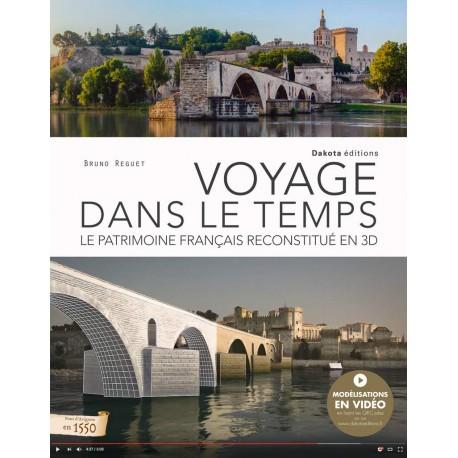 Voyage dans le temps - Le patrimoine français reconstitué en 3D