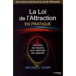 La loi de l'attraction en pratique - Identifier ses besoins pour atteindre ses objectifs