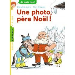 Milan benjamin - Je sais lire ! - Une photo, père Noël ! - Numéro 119