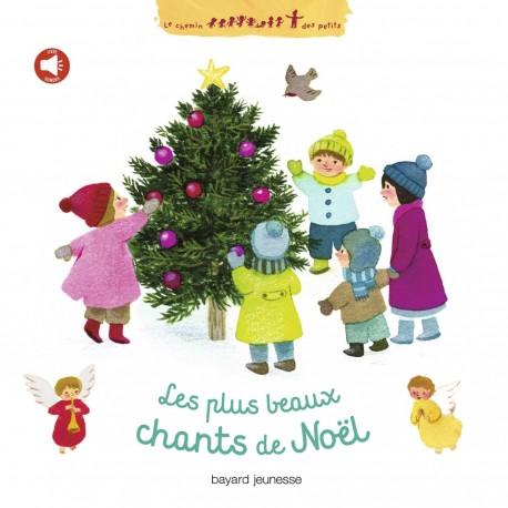 Les plus beaux chants de Noël avec un CD de 10 titres