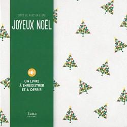 Dites le avec un livre, Joyeux Noël - Un livre à enregistrer et à offrir