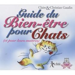Guide du Bien-être pour Chats (et pour leurs maîtres)