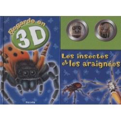 Les insectes et les araignées - Regarde en 3D