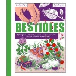Bestioles - Bousier glouton, mante religieuse assassine, fourmi ravisseuse et autres Souvenirs entomologiques…