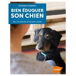 Bien éduquer son chien - Les méthodes d'éducation positive