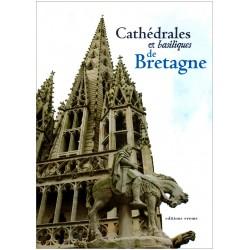 Cathédrales et basiliques de Bretagne
