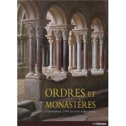 Ordres et Monastères - Christianisme : 2 000 ans d'art et de culture