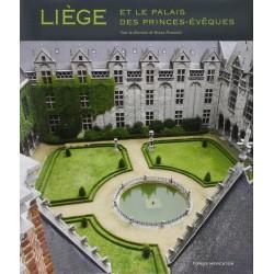 Liège et le Palais des Princes-Évêques