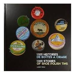 1001 histoires de boites à cirage - 1001 stories of shoe polish tins
