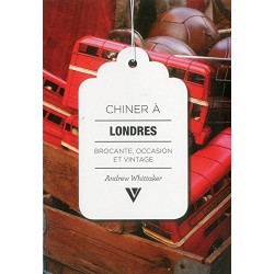 Chiner à Londres - Brocante, occasion et vintage