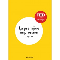 La première impression - TED Les idées qui changent le monde
