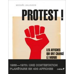 Protest ! Les affiches qui ont changé le monde