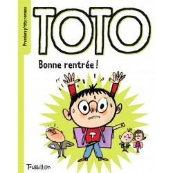 Premiers p'tits romans - Toto - Bonne rentrée