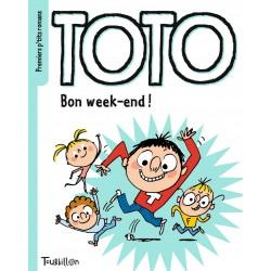 Premiers p'tits romans - Toto - Bon week-end