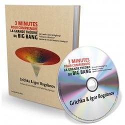 3 minutes pour comprendre la grande théorie du Big Bang (Livre + 1CD audio MP3)
