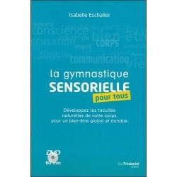 La gymnastique sensorielle pour tous - 1 DVD de 60 minutes