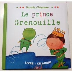Un conte + 4 chansons - Le prince Grenouille - Livre + CD Audio