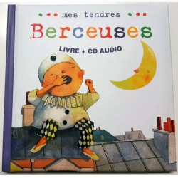 Mes tendres berceuses - Livre + CD Audio