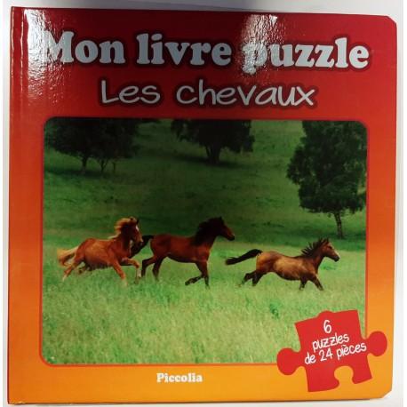Mon livre puzzle - Les chevaux - 6 puzzles de 24 pièces
