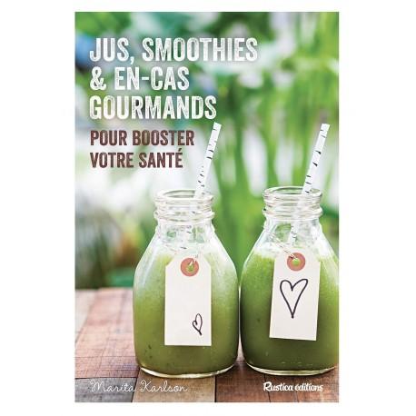 Jus, smoothies & en-cas gourmands pour booster votre santé
