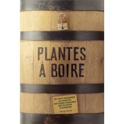 Plantes à boire - Du petit-déjeuner au digestif, histoires humaines des plantes à boissons