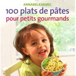 100 plats de pâtes pour petits gourmands
