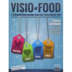Visio-Food - L'alimentation comme vous ne l'avez jamais vue