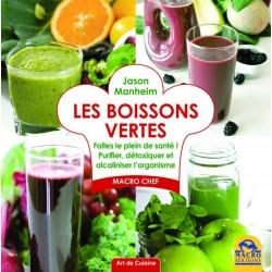 Les boissons vertes - Faites le plein de santé ! Purifier, détoxiquer et alcaliniser l'organisme