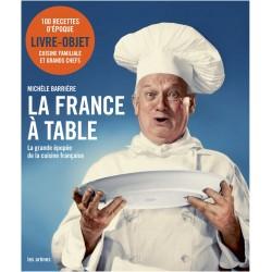 La France à table - La grande épopée de la cuisine française