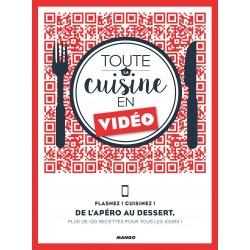 Toute la cuisine en vidéo - Flashez ! Cuisinez - De l'apéro au dessert, plus de 10 recettes pour tous les jours !