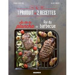 As de la plancha ou Roi du barbecue - 1 produit égal 2 recettes