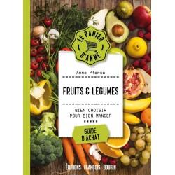 Fruits & légumes - Bien choisir pour bien manger - Guide d'achat