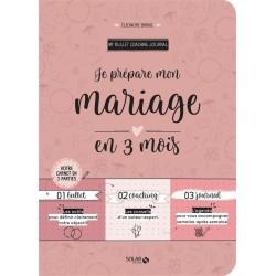 My bullet coaching journal - Je prépare mon mariage en 3 mois - Votre carnet en 3 parties