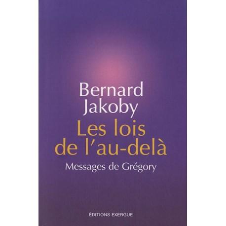 Les lois de l'au-delà - Messages de Grégory