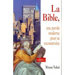 La Bible, une parole moderne pour se reconstruire