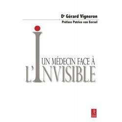 Un médecin face à l'invisible